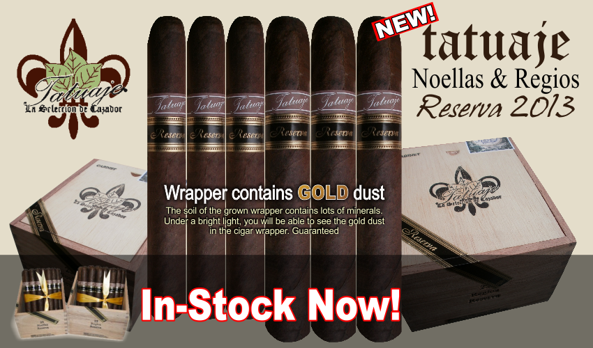The new Tatuaje Neollas and Regios Reserva cigar 2013 is the latest out of the Pete Johnson line up. The Tatuaje Reserva cigar is the same blend as the Seleccion de Cazador blend (brown label) but features a dark broadleaf wrapper